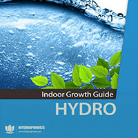INDOOR GROWING GUIDE - HYDROPONICS